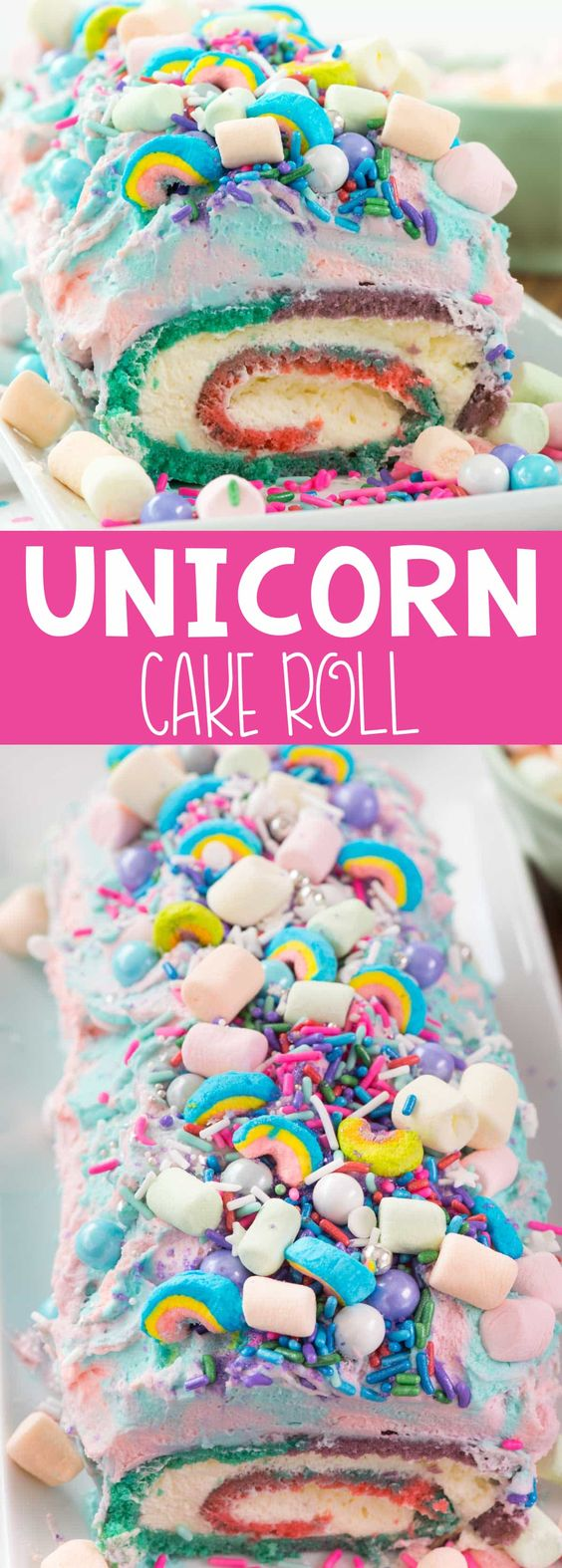 Unicorn desserts for a unicorn party: Unicorn Cake Roll