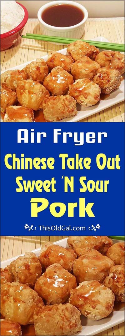 Healthy Air Fryer Recipes: Air Fryer Chinese Take Out Sweet And Sour Pork