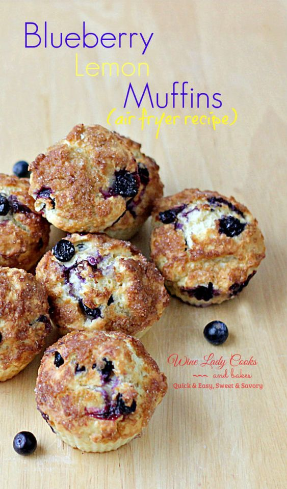 Healthy Air Fryer Recipes: Blueberry Lemon Muffins Air Fryer Recipe