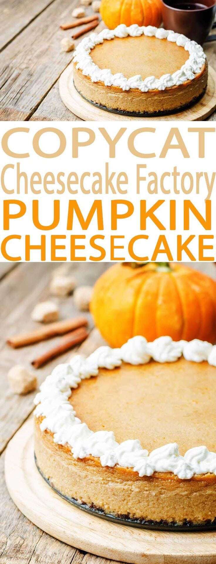 Pumpkin Spice Recipes: Copycat Cheesecake Factory Pumpkin Cheesecake
