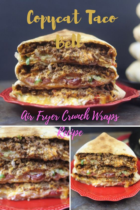 Healthy Air Fryer Recipes: Copycat Taco Bell Air Fryer Crunch Wraps Recipe