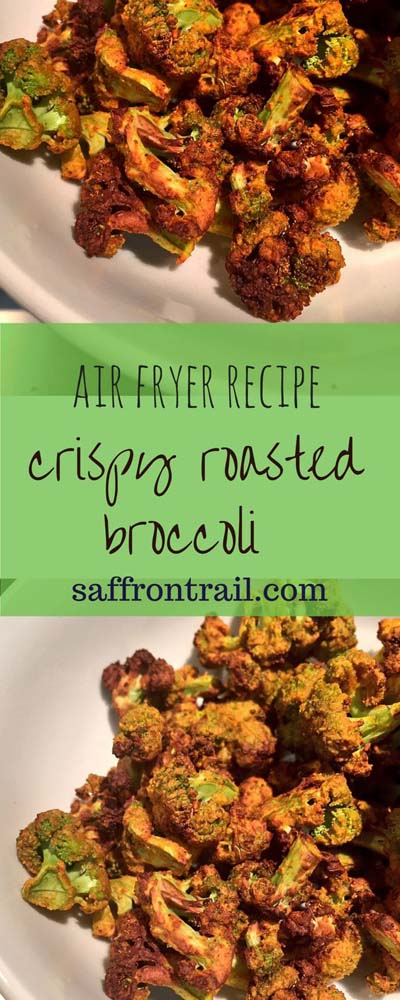 Healthy Air Fryer Recipes: Crispy Roasted Broccoli In The Air Fryer