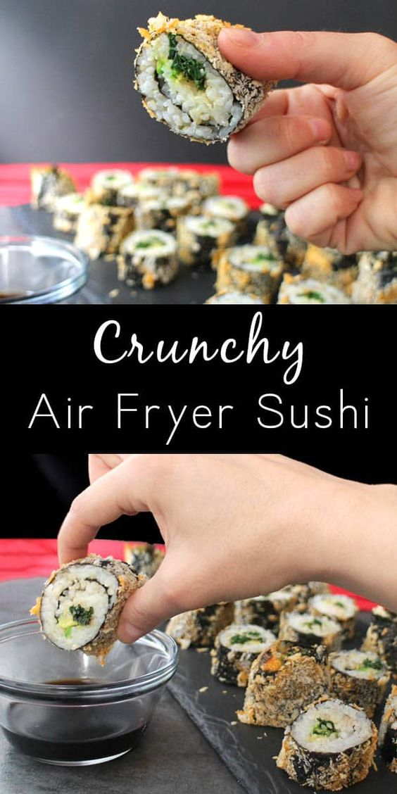 Healthy Air Fryer Recipes: Crunchy Air Fryer Sushi Roll