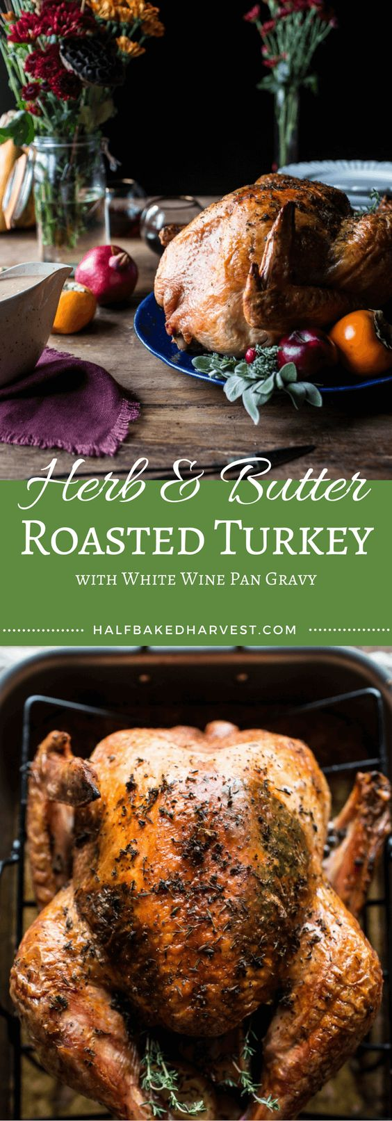 Thanksgiving turkey recipes: Herb And Butter Roasted Turkey