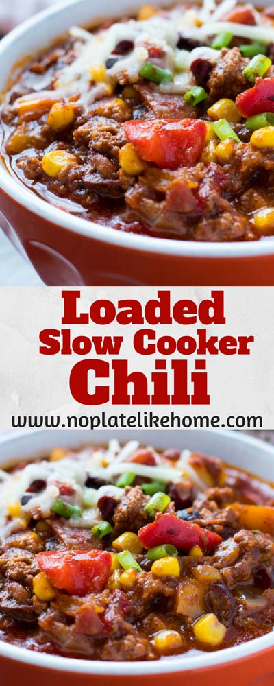 Chili Recipes: Loaded Slow-Cooker Chili