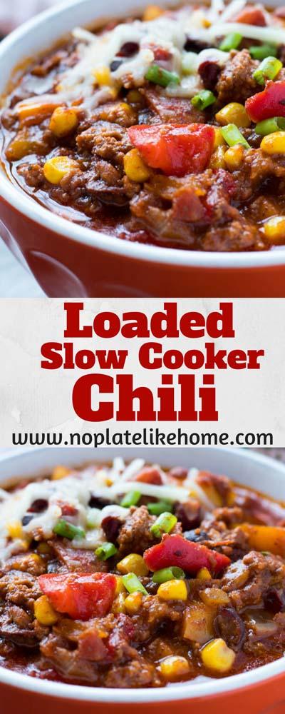 Chili Recipes: Loaded Slow-Cooker Chili