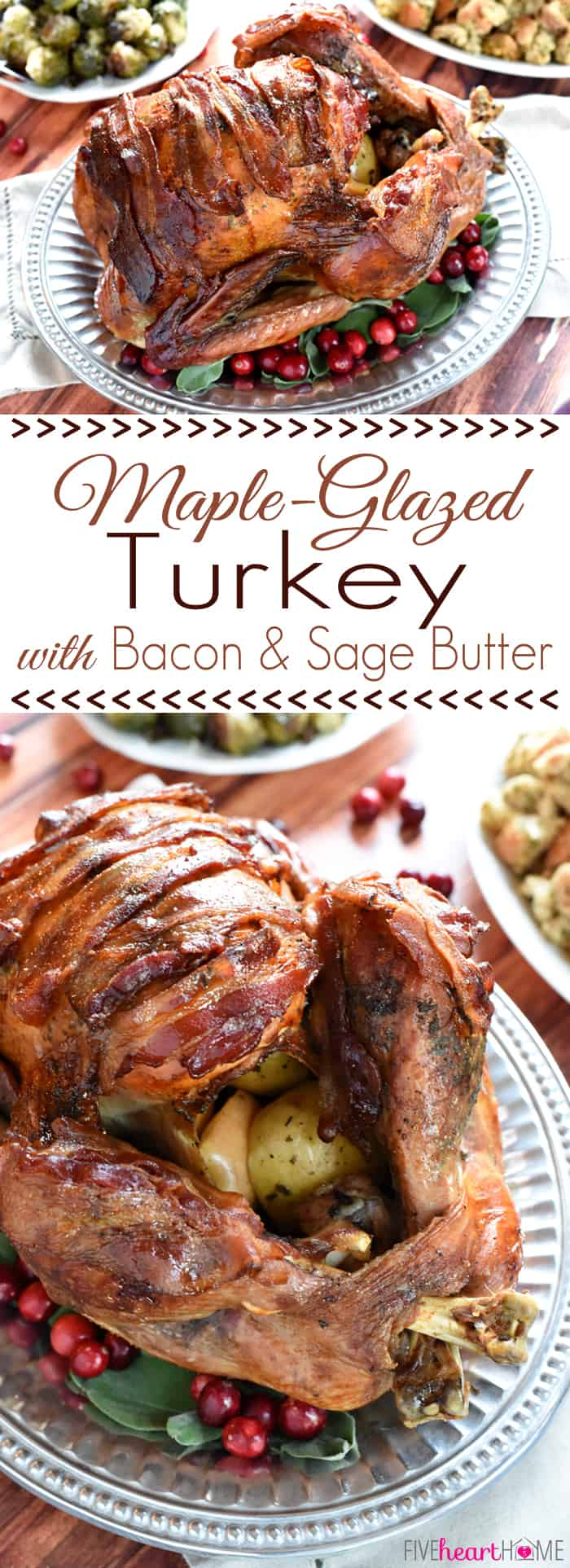Thanksgiving turkey recipes: Maple-Glazed Turkey with Bacon and Sage Butter