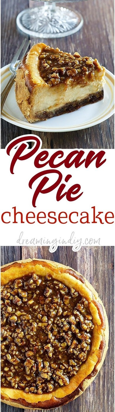 Thanksgiving Desserts: Pecan Pie Cheesecake