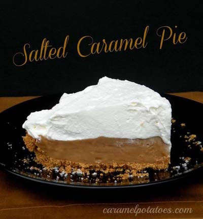 Easy caramel dessert recipes: Salted Caramel Pie