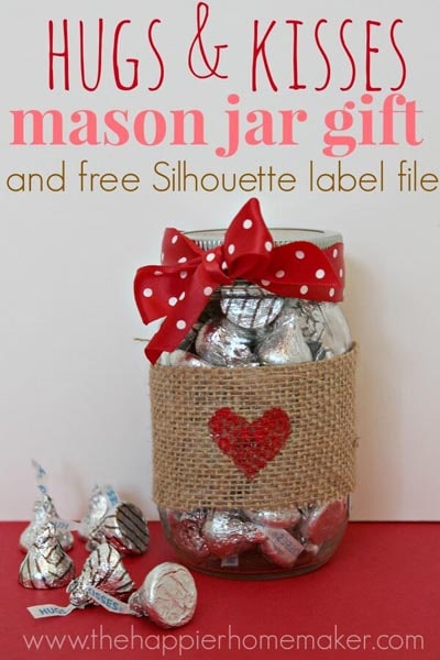 Valentines Day Mason Jar Gifts: Hugs and Kisses Mason Jar