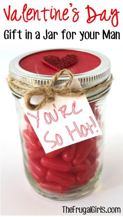 Valentines Day Mason Jar Gifts: Red Hots Valentine's Candy Gift in a Jar