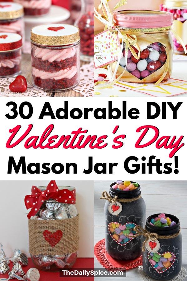 Valentines Day Mason Jar Gifts