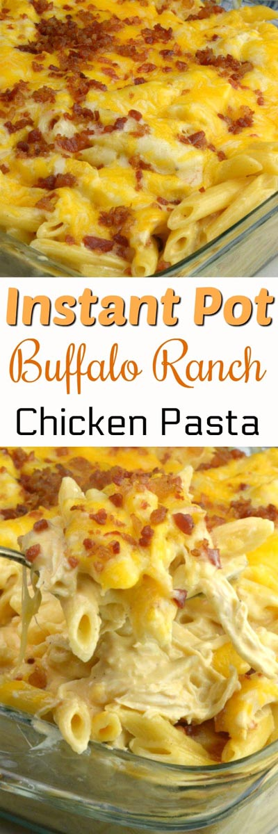Chicken Instant Pot Recipes: Buffalo Chicken Pasta
