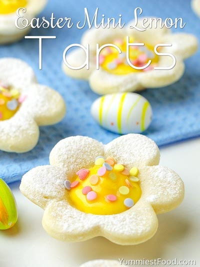 Easter desserts and treats: Easter Mini Lemon Tarts