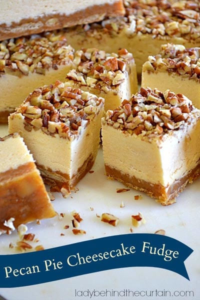 Fantastic Fudge Recipes: Pecan Pie Cheesecake Fudge