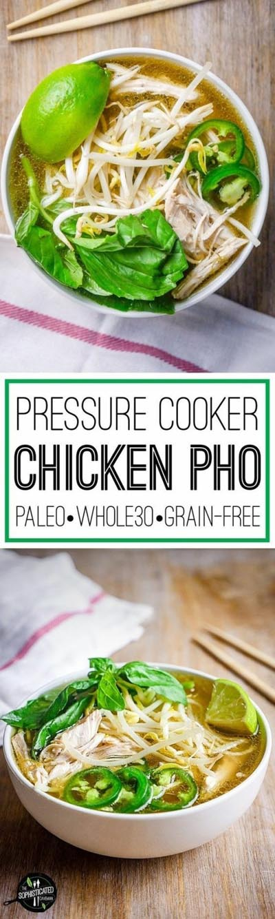 Chicken Instant Pot Recipes: Pressure Cooker Chicken Faux Pho