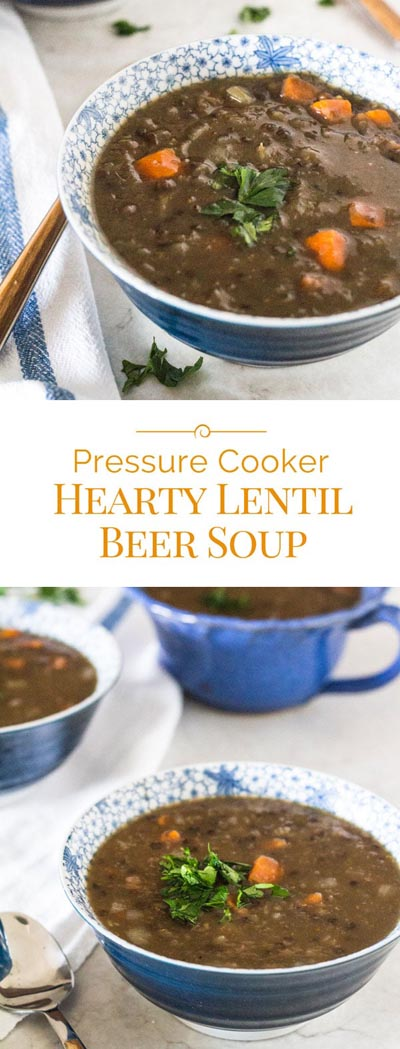 Instant pot soup recipes: Pressure Cooker Hearty Lentil Beer Soup
