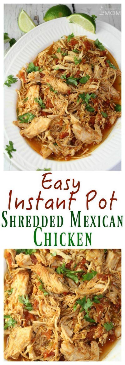 Chicken Instant Pot Recipes: Shredded Mexican Chicken