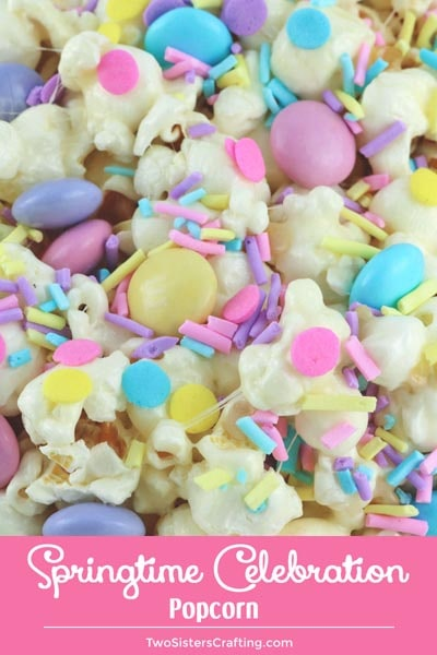 Easter desserts and treats: Springtime Celebration Popcorn
