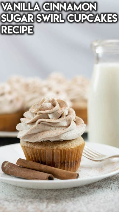 Vanilla Cinnamon Sugar Swirl Cupcakes Recipe