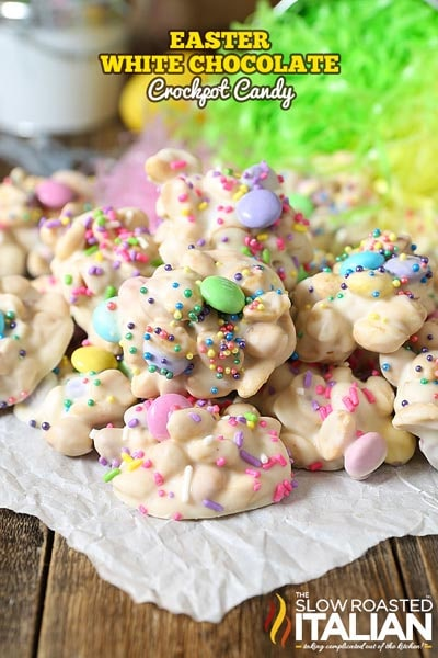 Easter desserts and treats: White Chocolate Easter Crockpot Candy Clusters