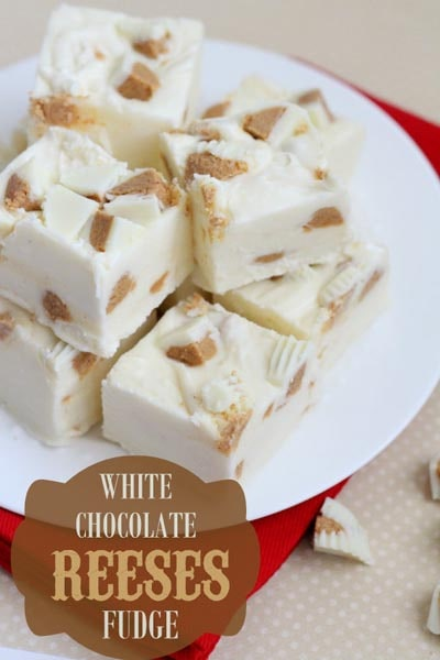 Fantastic Fudge Recipes: White Chocolate Reeses Fudge