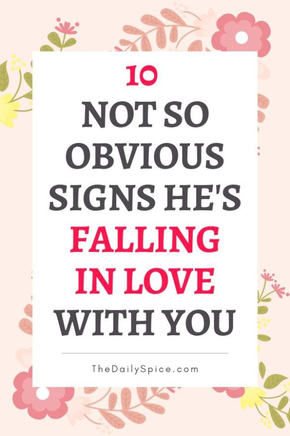 10 Signs He Is Falling In Love With You