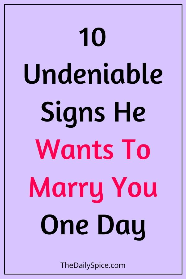 He approach to you wants signs 9 Signs