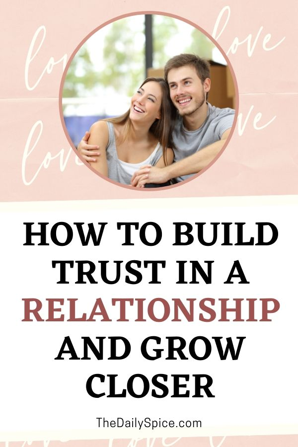 10 Ways To Build Trust In A Relationship