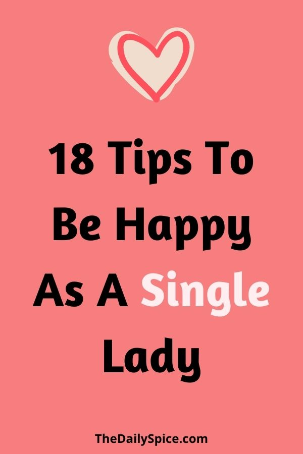 How To Be Happy Single