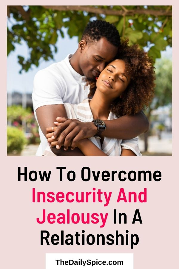 Overcome Insecurities In A Relationship