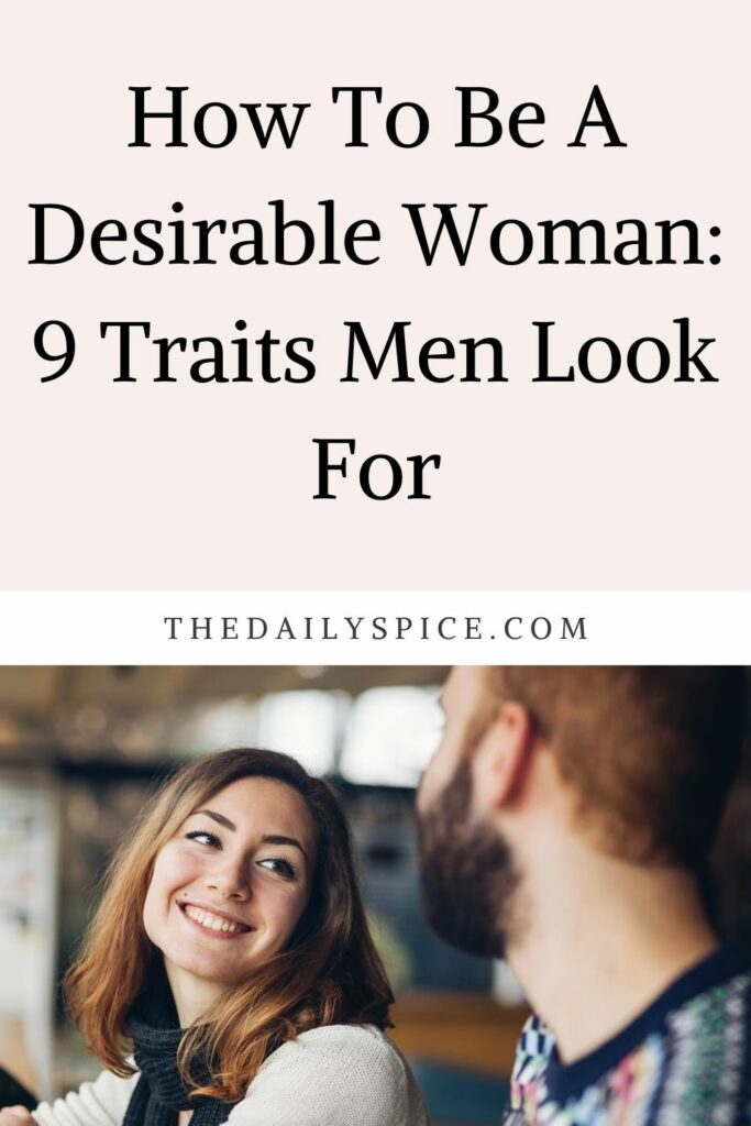 How To Be A Desirable Woman